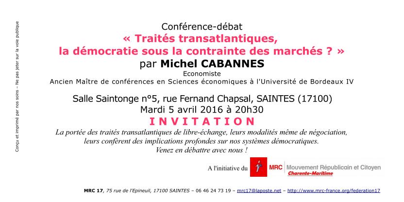 """Invitation - Conférence-débat """"Traités transatlantiques,  la démocratie sous la contrainte des marchés ?"""""""