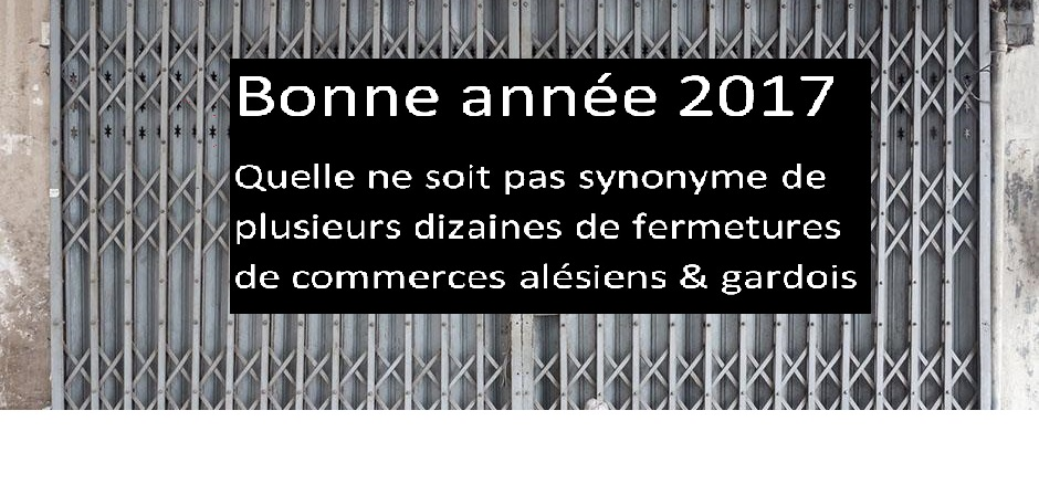 Des vœux et des propositions pour sauver les zones de centre-ville dans le Gard & dire NON à la fermeture d'une partie de nos commerces
