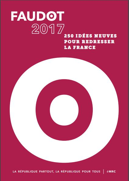 250 IDÉES NEUVES POUR REDRESSER LA FRANCE de bastien Faudot