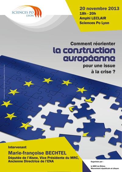 Débat sur la réorientation de la construction européenne avec Marie-Françoise Bechtel, Députée de l'Aisne, Vice Présidente du MRC, à Lyon le 20 novembre 2013 à 18h Amphi Leclair Science Po Lyon