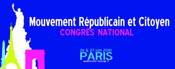 Le programme du Congrès du Mouvement Républicain et Citoyen des 26 et 27 juin 2010