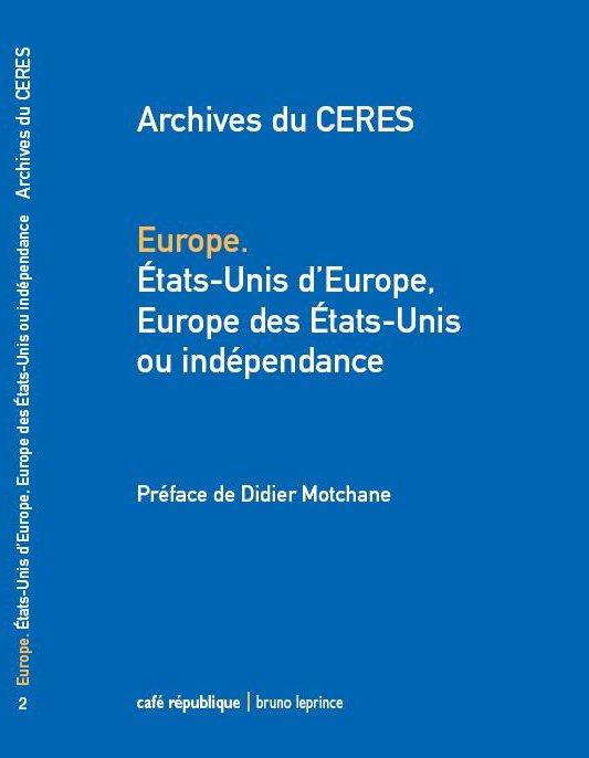 """Les trois premiers cahiers des """"Archives du CERES"""" sont parus : commandez-les !"""