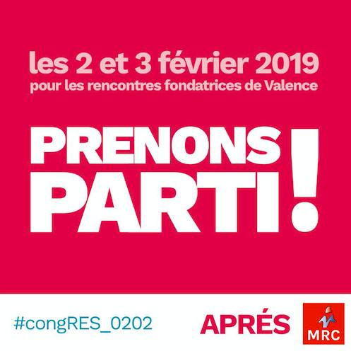#PrenonsParti : Inscriptions aux rencontres fondatrices de Valence les 2 et 3 février 2019