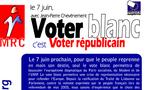 """Téléchargez et distribuez le tract : """"Le 7 juin, Voter blanc, c'est voter républicain"""""""