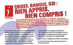 """Téléchargez et distribuez le tract : """"Crise, banque, G20 : rien appris, rien compris !"""""""