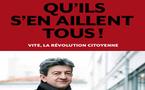 """Que penser de """"Qu'ils s'en aillent tous !"""" de Jean-Luc Mélenchon ?"""