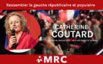 Le MRC soutient la liste France Insoumise aux élections européennes : Catherine Coutard, candidate du MRC sur la liste !