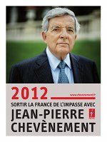 """Affiche """"2012: Sortir la France de l'impasse avec Jean-Pierre Chevènement"""""""
