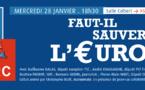 """Première Rencontre du MRC : """"Faut-il sauver l'euro ?"""" (28/01)"""